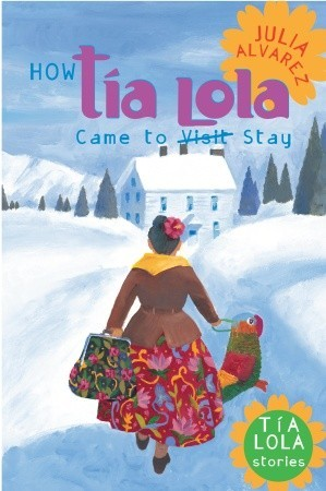 How Tia Lola Came to Stay cover
